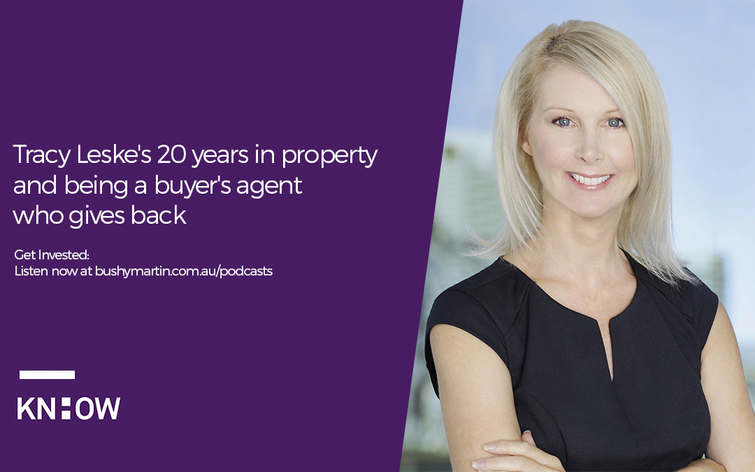 33. Tracy Leske's 20 years in property and being a buyer's agent who gives back