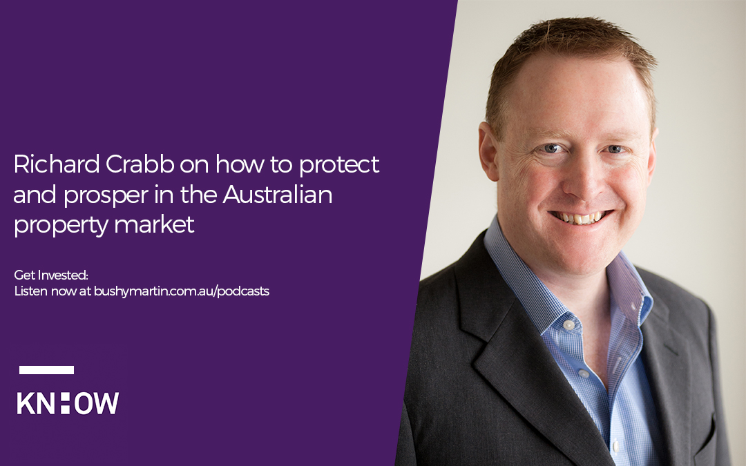 36. Richard Crabb on how to protect and prosper in the Australian property market