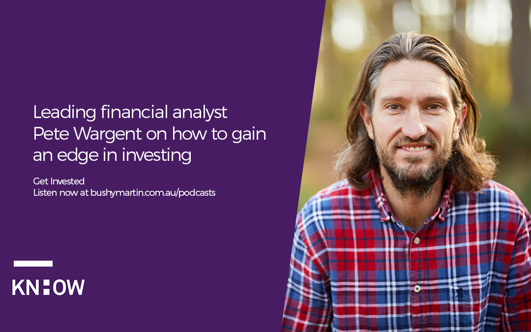 50. Leading financial analyst Pete Wargent on how to gain an edge in investing