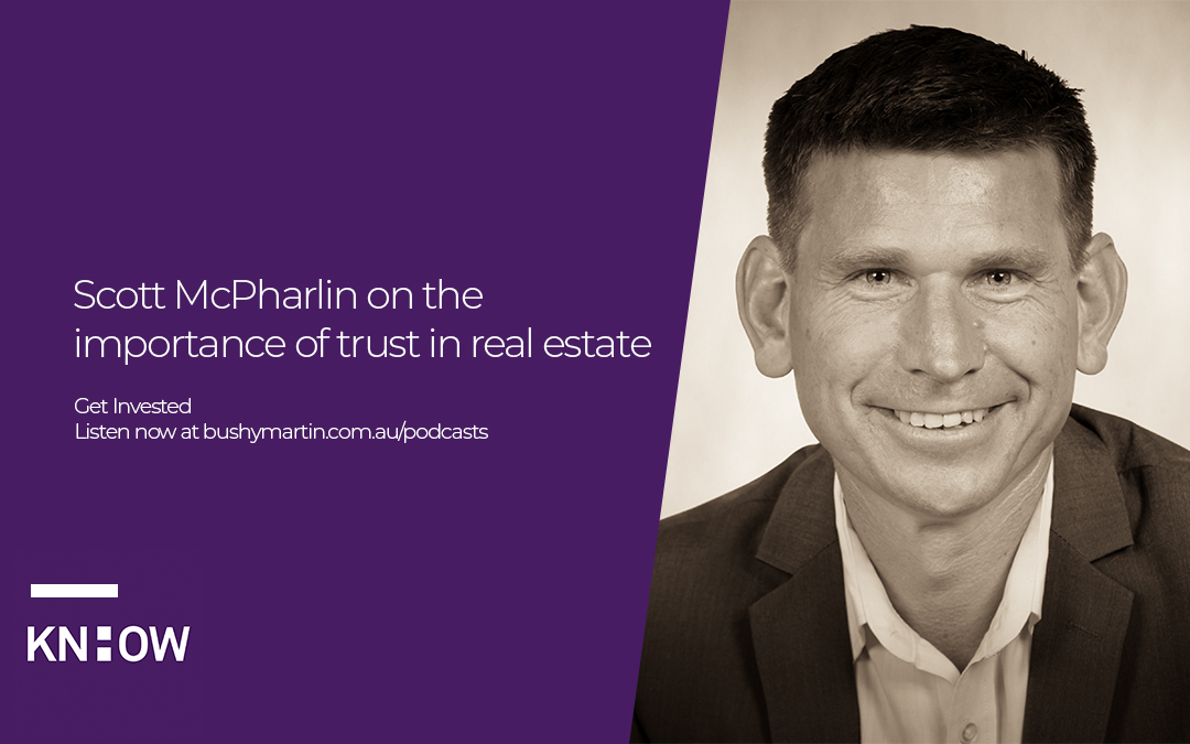 51. Scott McPharlin on the importance of trust in real estate