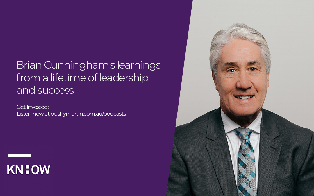 55. Brian Cunningham's learnings from a lifetime of leadership and success