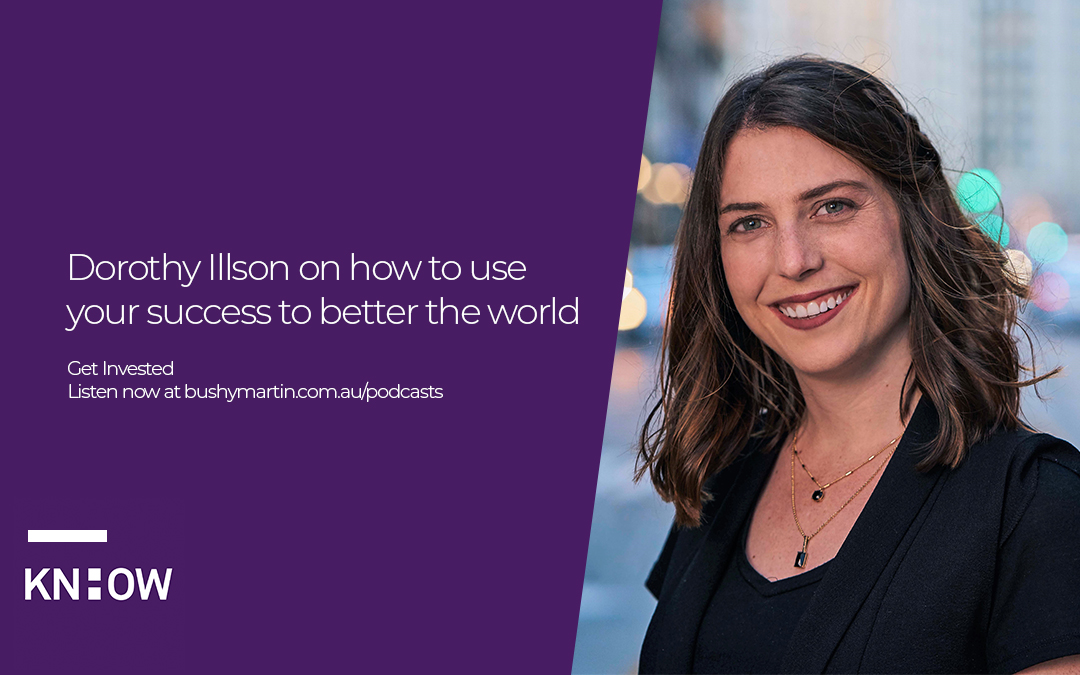 52. Dorothy Illson on how to use your success to better the world