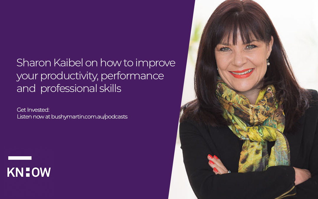 56. Sharon Kaibel on how to improve your productivity, performance and professional skills