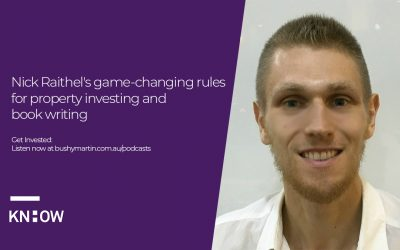61. Nick Raithel's game-changing rules for property investing and book writing