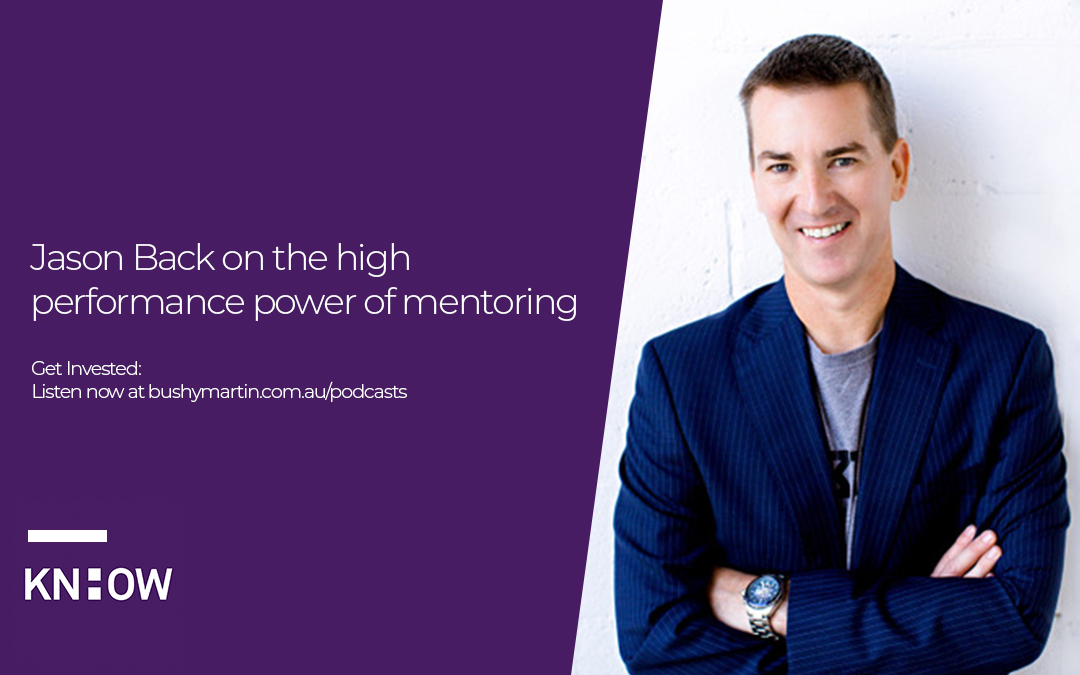 68. Jason Back on the high performance power of mentoring