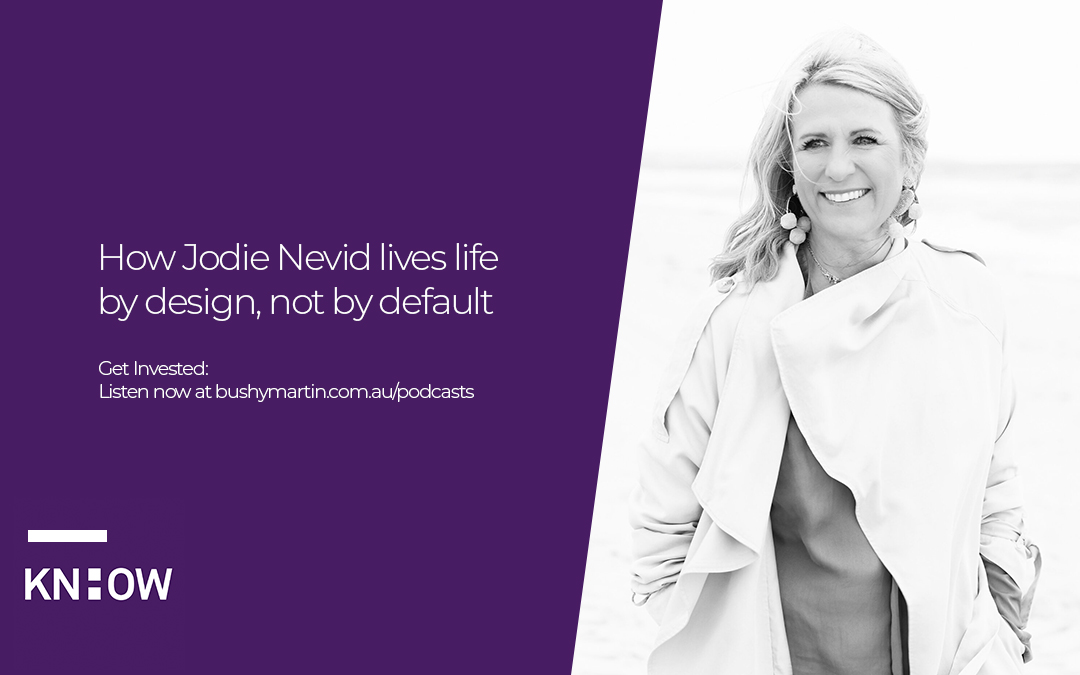 69. How Jodie Nevid lives life by design, not by default