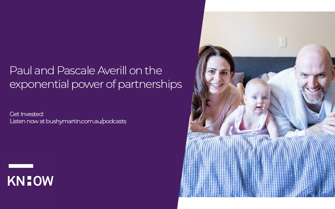 65. Paul and Pascale Averill on the exponential power of partnerships