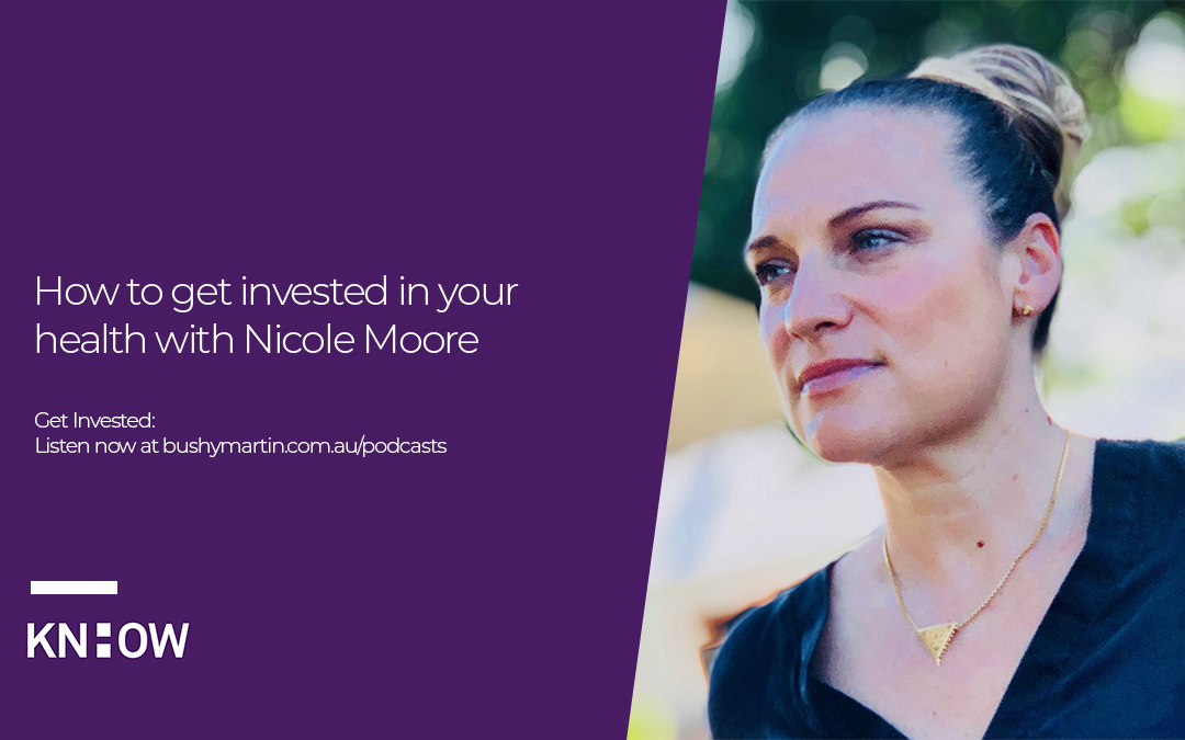 72. How to get invested in your health with Nicole Moore