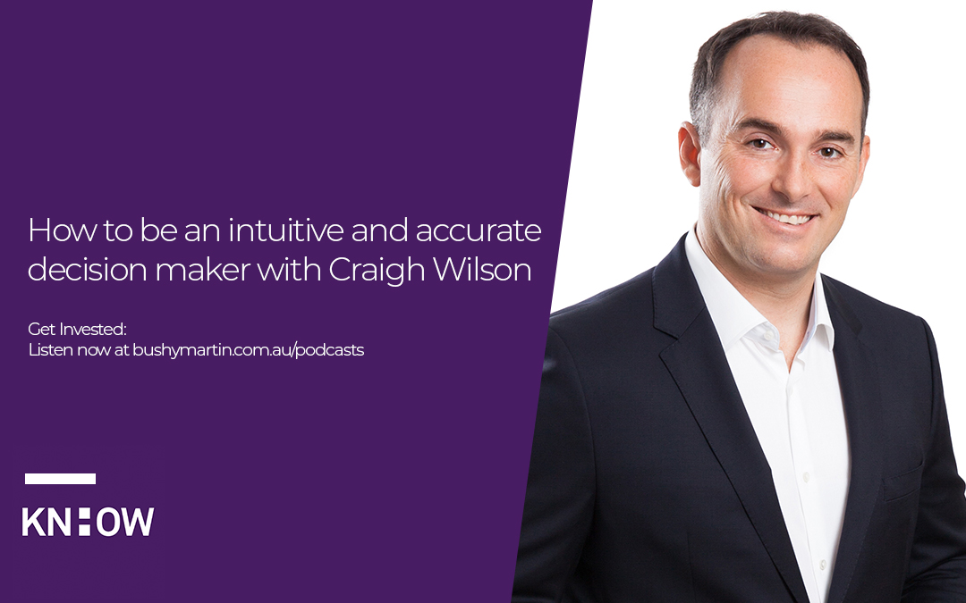 78. How to be an intuitive and accurate decision maker with Craigh Wilson