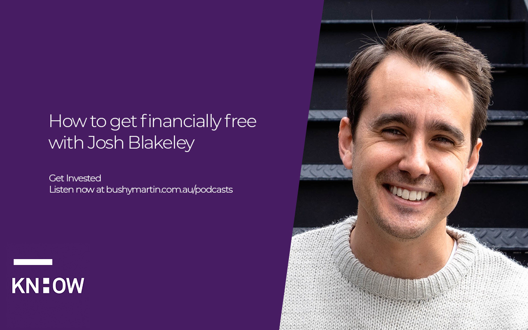 76. How to get financially free with Josh Blakeley