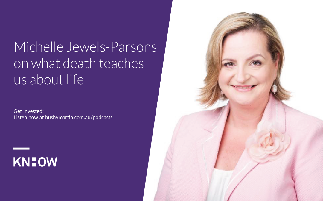 90. Michelle Jewels-Parsons on what death teaches us about life
