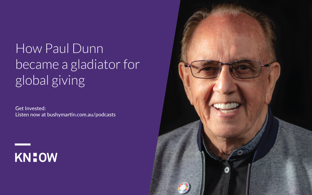 88. How Paul Dunn became a gladiator for global giving