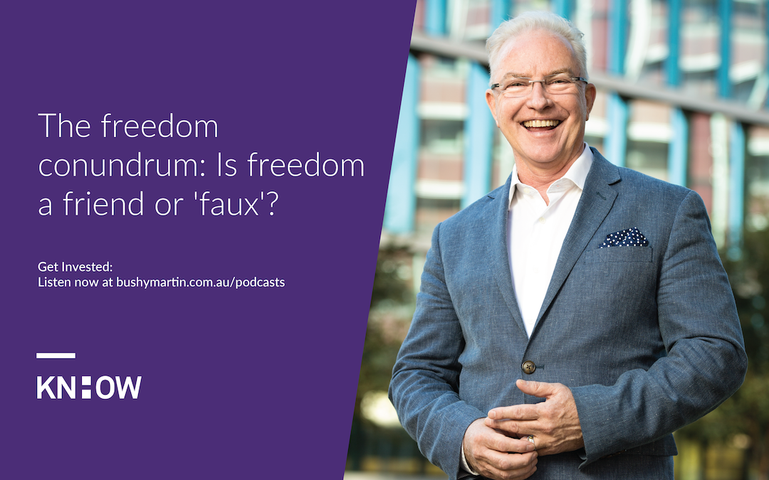 98. The freedom conundrum: Is freedom a friend or 'faux'?
