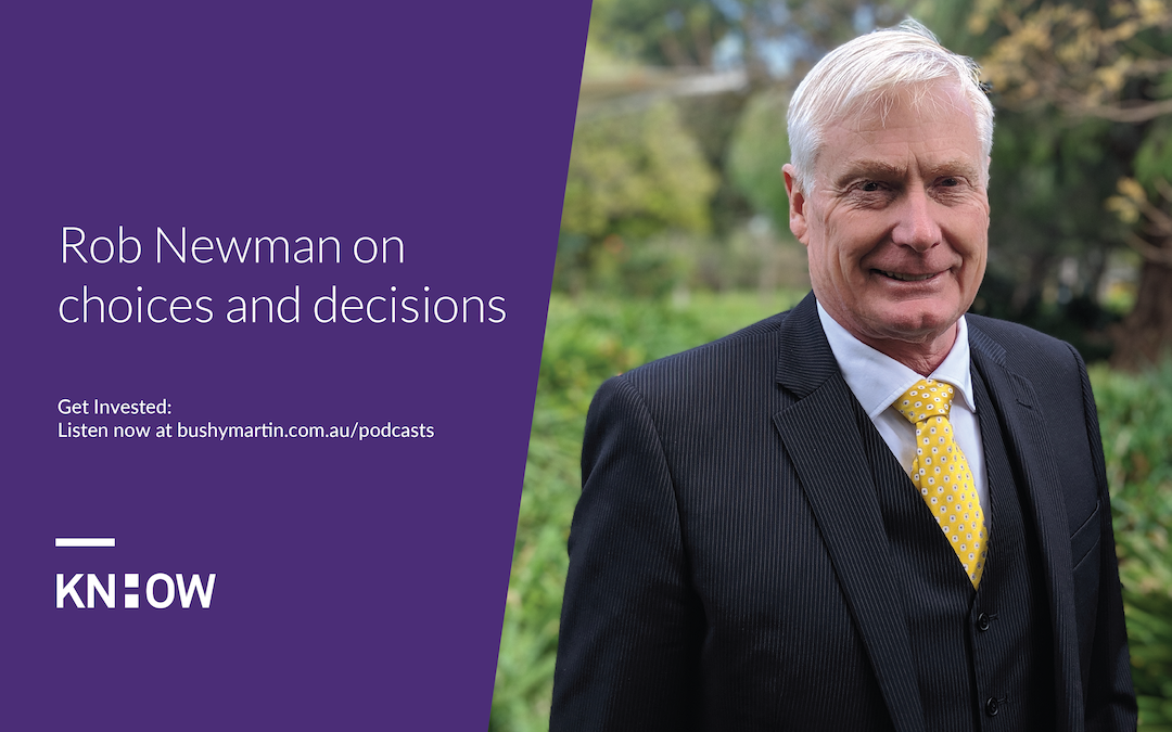 107. Rob Newman on choices and decisions