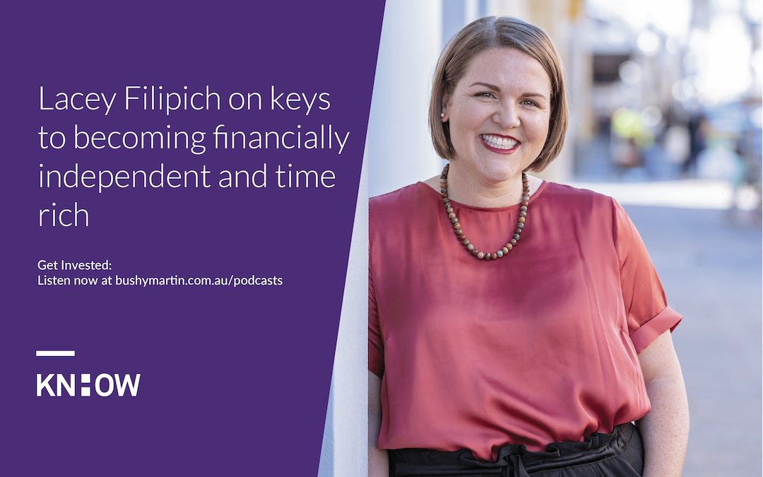 122. Lacey Filipich on keys to becoming financially independent and time rich