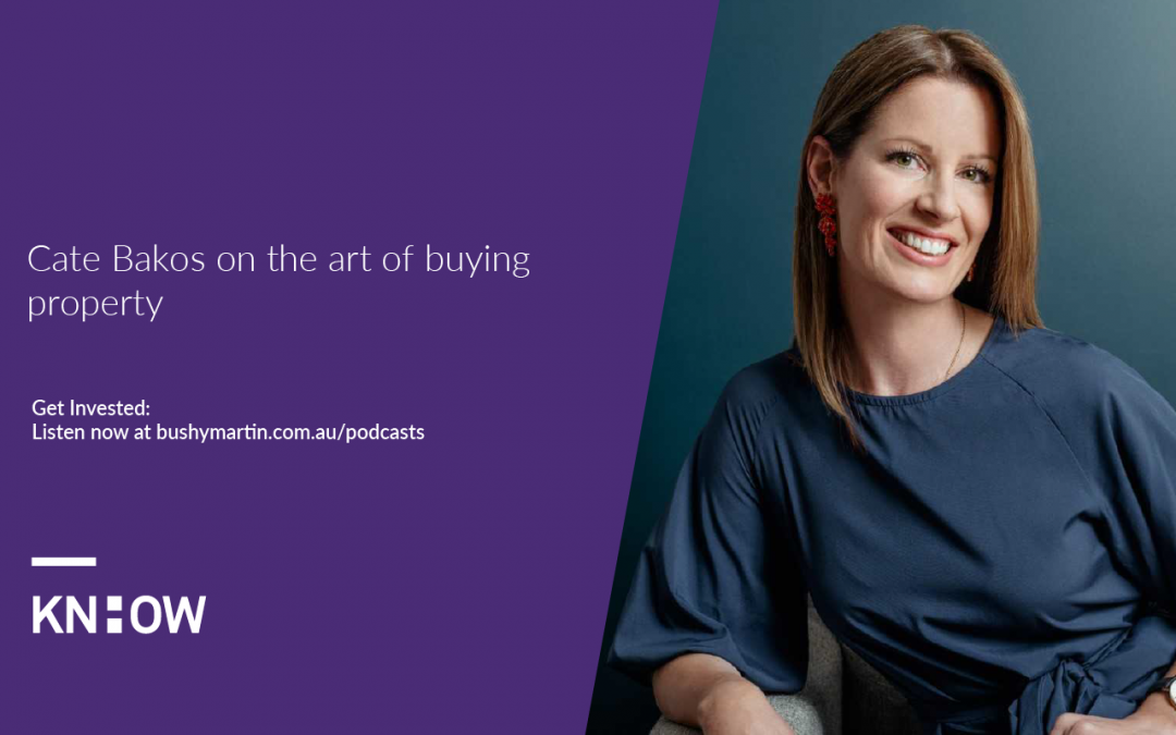 154. Cate Bakos on the art of buying property