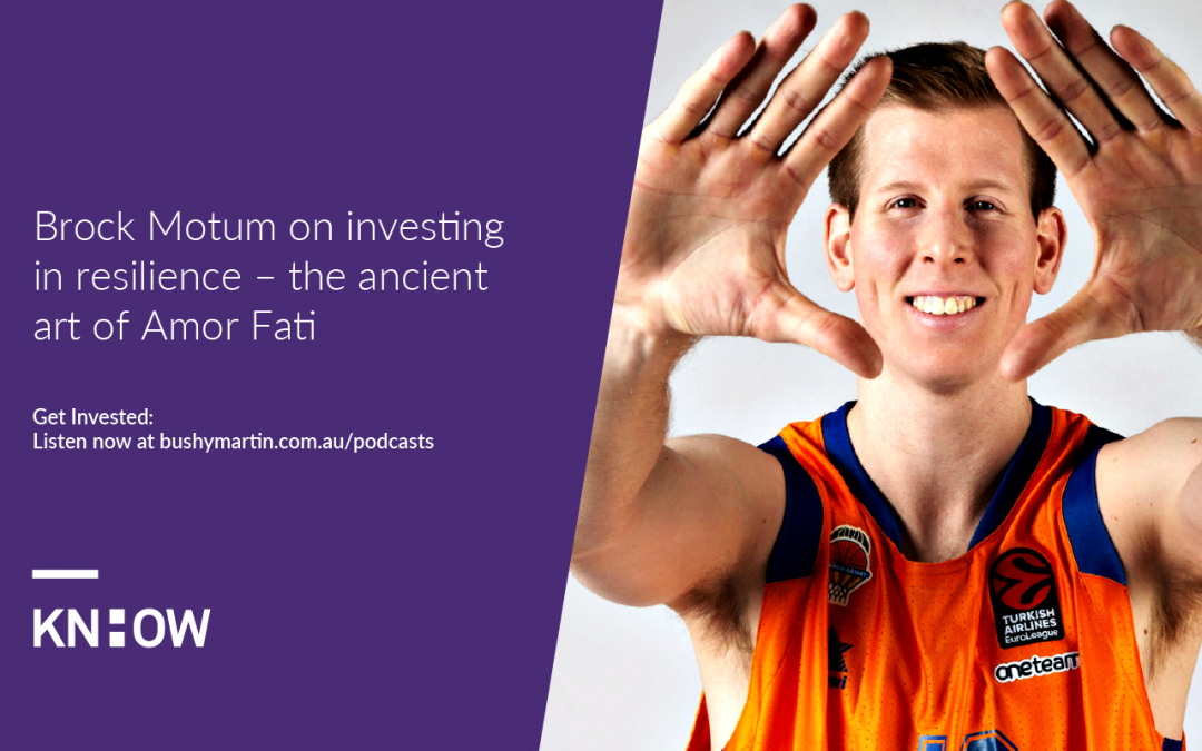 157. Brock Motum on investing in resilience – the ancient art of Amor Fati